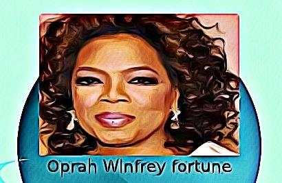 Oprah Winfrey fortune
