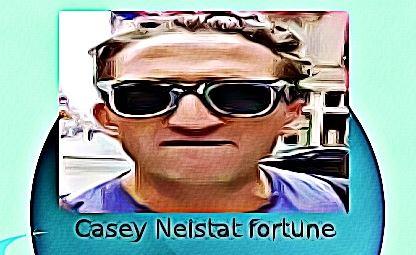 Casey Neistat fortune