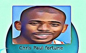 Chris Paul fortune