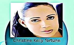 Christine Kelly fortune