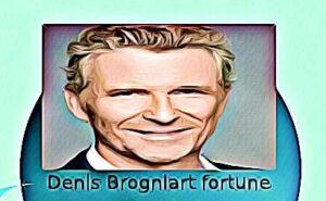 Denis Brogniart fortune