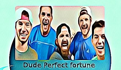 Dude Perfect fortune