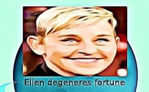 Ellen degeneres fortune