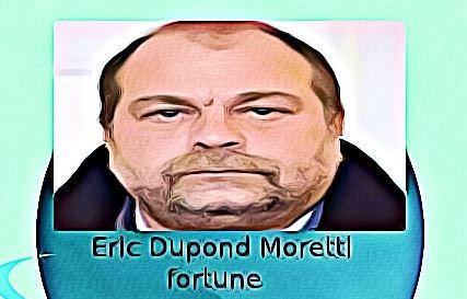 Eric Dupond Moretti fortune