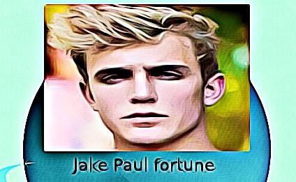 Jake Paul fortune