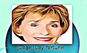 Judge Judy fortune