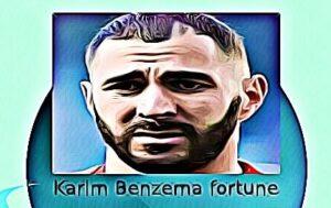 Karim Benzema fortune