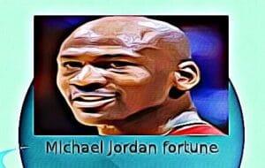 Michael Jordan fortune
