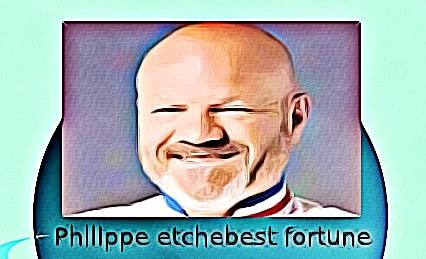 Philippe etchebest fortune