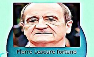 Pierre Lescure fortune