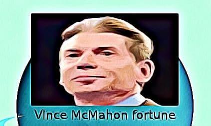 Vince McMahon fortune