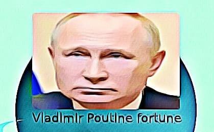 Vladimir Poutine fortune