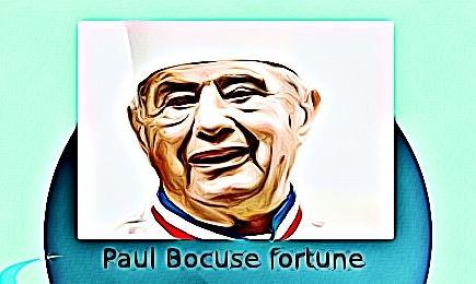 Paul Bocuse fortune