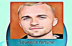 Squeezie fortune