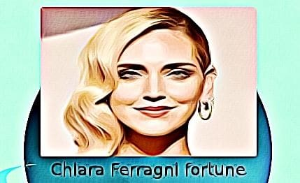Chiara Ferragni fortune