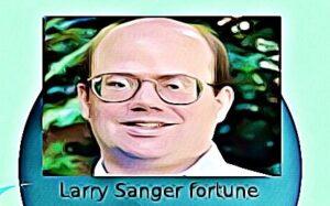 Larry Sanger fortune