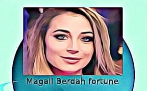 Magali Berdah fortune