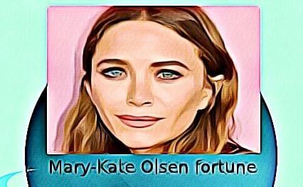 Mary Kate Olsen fortune