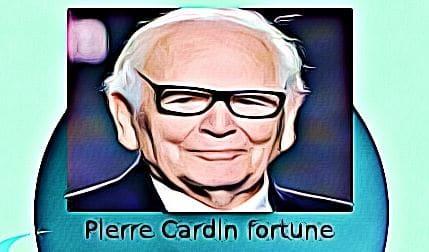 Pierre Cardin fortune
