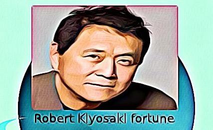 Robert Kiyosaki fortune