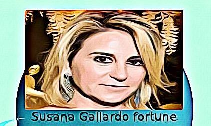 Susana Gallardo fortune