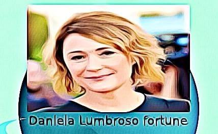 Daniela Lumbroso fortune