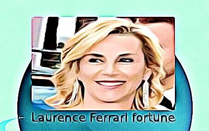 Laurence Ferrari fortune