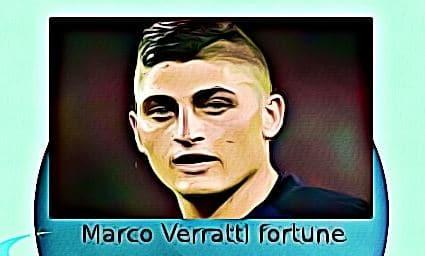 Marco Verratti fortune