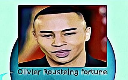 Olivier Rousteing fortune