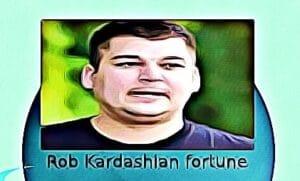 Rob Kardashian fortune