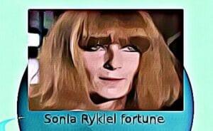 Sonia Rykiel fortune