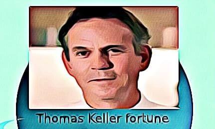 Thomas Keller fortune