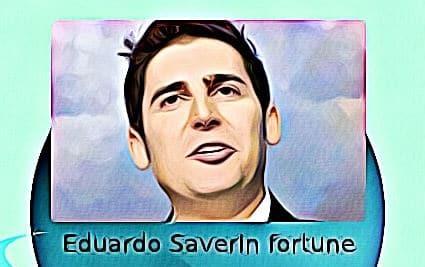 Eduardo Saverin fortune