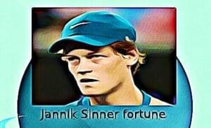 Jannik Sinner fortune