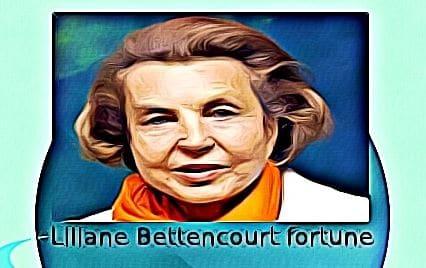 Liliane Bettencourt fortune