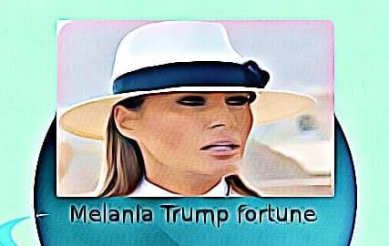 Melania Trump fortune