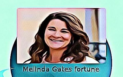 Melinda Gates fortune