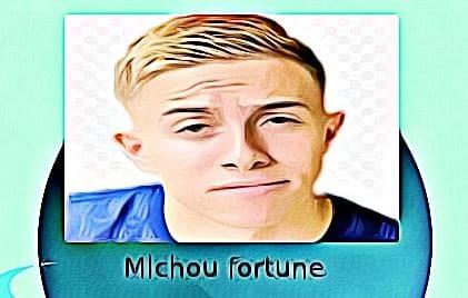 Michou fortune