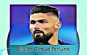 Olivier Giroud fortune