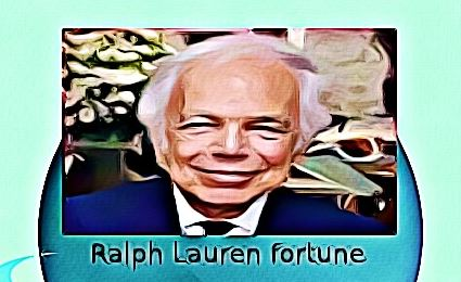 Ralph Lauren fortune