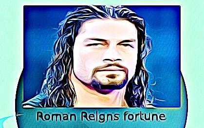 Roman Reigns fortune