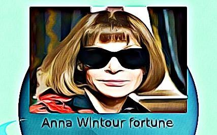 Anna Wintour fortune