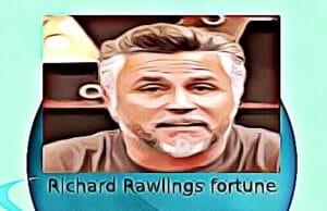 Richard Rawlings fortune