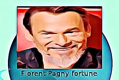 Florent Pagny fortune