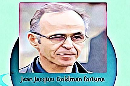 Jean Jacques Goldman fortune