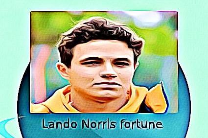 Lando Norris fortune