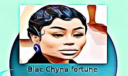 Blac Chyna fortune