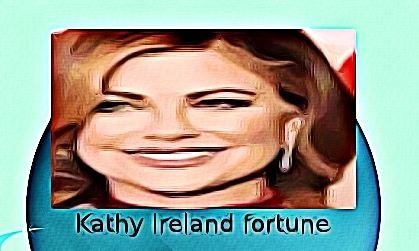 Kathy Ireland fortune