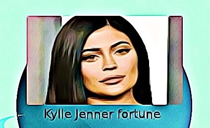 Kylie Jenner fortune