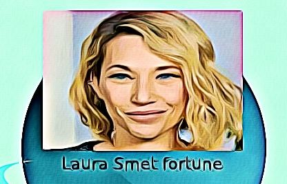Laura Smet fortune